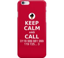 Keep Calm and Call 0118 999 881 999 119 725... iPhone Case/Skin