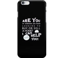 Realtors Do It Better for Dark Backgrounds iPhone Case/Skin