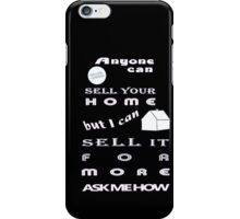 Realtors Get You More for Dark Colors iPhone Case/Skin