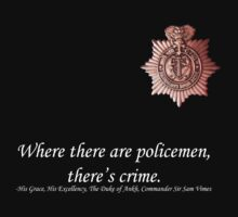 Where there are policemen there's crime - Sam Vimes [White Text] by Buleste