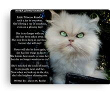 """""""Princess Kendra"""" Poem Written by Dawn M. Becker..Kendra's Other Mommy..xx Canvas Print"""