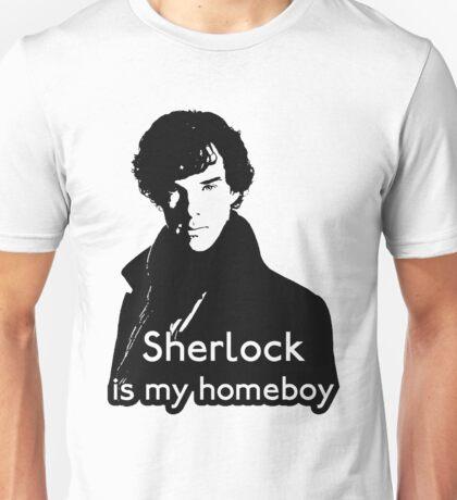 Sherlock is My Homeboy Unisex T-Shirt