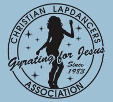 Christian Lapdancers Association T shirt by andywillard