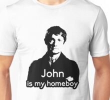 John is My Homeboy Unisex T-Shirt