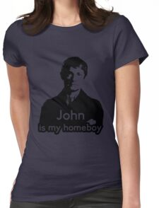 John is My Homeboy Womens Fitted T-Shirt