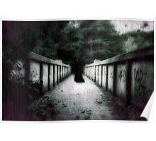 Dare to cross the bridge.... Poster