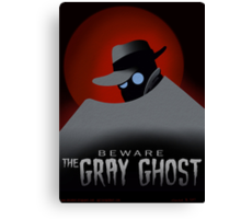Beware the Gray Ghost! Canvas Print