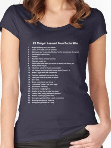 25 Things I've Learned from Doctor Who Women's Fitted Scoop T-Shirt