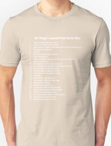 25 Things I've Learned from Doctor Who Unisex T-Shirt