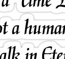 I Walk in Eternity Sticker