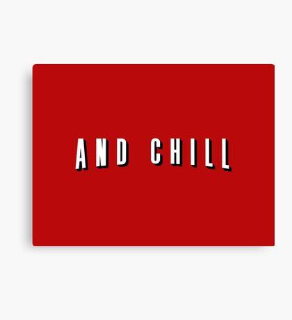 Netflix and Chill – Parody, Meme Canvas Print