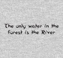 The Only Water in the Forest is the River One Piece - Long Sleeve