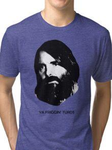 YA FRIGGIN' TURDS Last Man On Earth Phil Miller Tri-blend T-Shirt