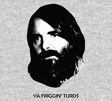 YA FRIGGIN' TURDS Last Man On Earth Phil Miller Unisex T-Shirt