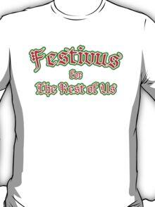 Festivus for the Rest of Us T-Shirt