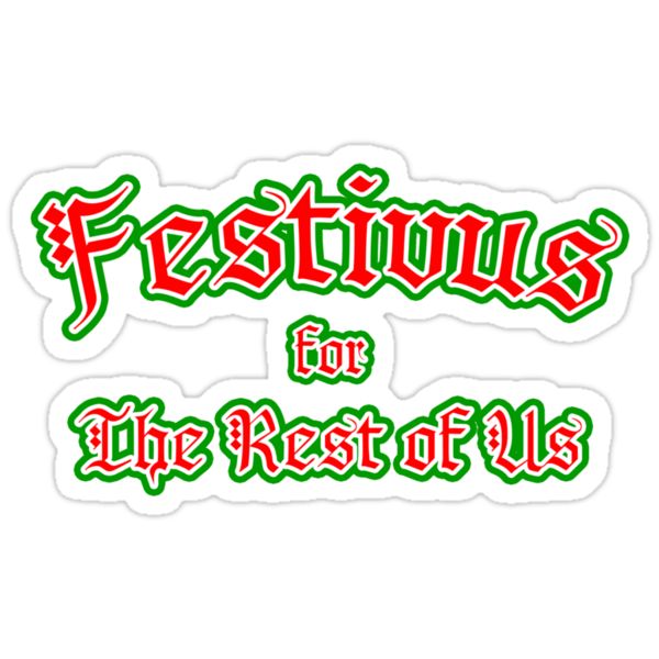 Festivus for the Rest of Us by waywardtees