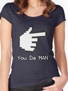 You Da Man Women's Fitted Scoop T-Shirt