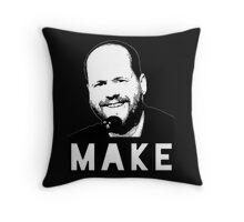 MAKE - Joss Whedon Throw Pillow