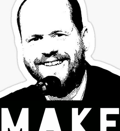MAKE - Joss Whedon Sticker