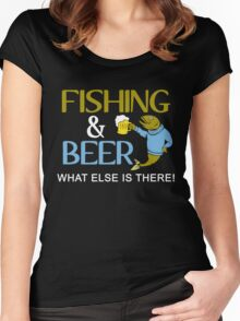 FISHING & BEER WHAT ELSE IS THERE Women's Fitted Scoop T-Shirt