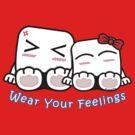 Wear Your Feelings! by frozenfa
