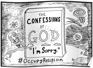 Confessions of God > I'm Sorry > #Occupy Religion cartoon by bubbleicious