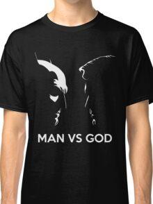 Man Vs God Classic T-Shirt
