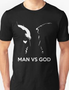 Man Vs God T-Shirt