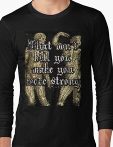 More Strong Long Sleeve T-Shirt