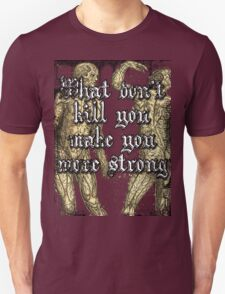 More Strong Unisex T-Shirt