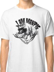 I AM MANPIG Classic T-Shirt