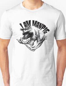 I AM MANPIG T-Shirt