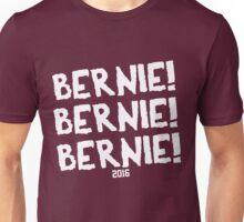 Bernie! Bernie! Bernie! Unisex T-Shirt