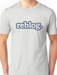 Reblog Unisex T-Shirt