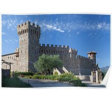 Castello di Amorosa, Napa Valley, California Poster