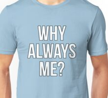 Mario Balotelli - Why Always Me Manchester City Unisex T-Shirt