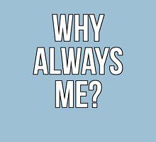 Mario Balotelli - Why Always Me Manchester City Unisex T-Shirt