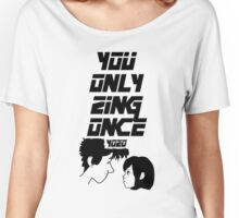 YOZO (You Only Zing Once) Women's Relaxed Fit T-Shirt