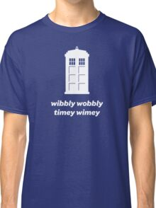 Wibbly Wobbly Timey Wimey Shirt (Dark Colors) Classic T-Shirt