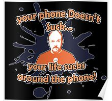 Louie Quote! Poster