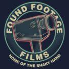 Found Footage Films by robotrobotROBOT
