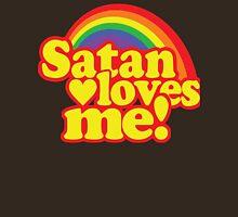 Satan Loves Me! Unisex T-Shirt
