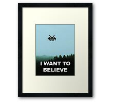 X-Invaders I want to Believe Framed Print