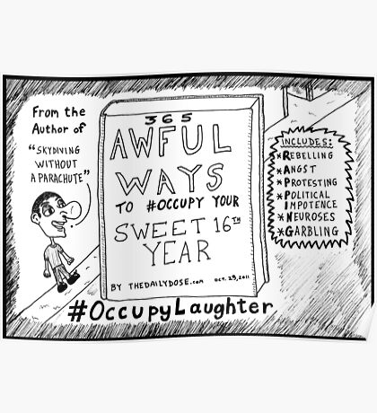 The Daily Dose 16th birthday Occupy Laughter cartoon Poster