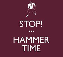STOP! (Keep Calm)...Hammer TIme T-Shirt