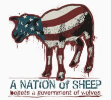 A Nation of Sheep by LibertyManiacs