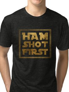 Ham Shot First - Gold Tri-blend T-Shirt