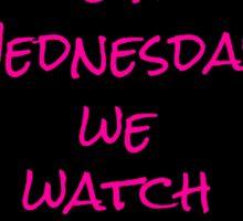 On Wednesdays, We Watch SVU. Sticker