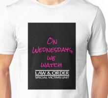 On Wednesdays, We Watch SVU. Unisex T-Shirt