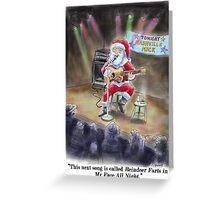 """Santas """"Day Job"""" Christmas Card! Greeting Card"""